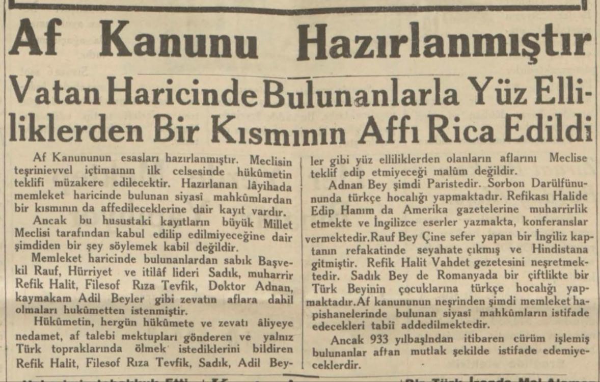 """1 Ağustos 1933: """"Vatan haricinde bulunanlarla yüzelliklerden bir kısmının affı rica edildi"""""""