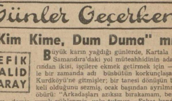 """Refik Halit'in """"Kim kime, dum duma mı"""" başlıklı yazısı"""