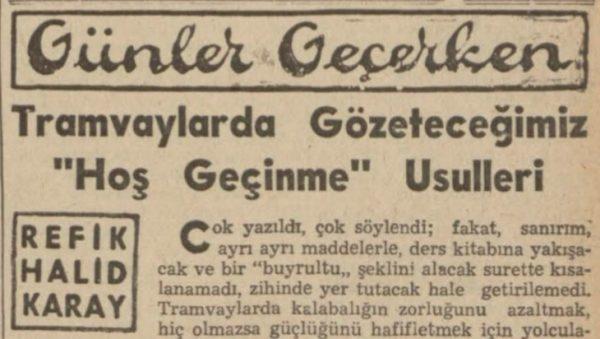 """Refik Halit'in """"Tramvaylarda gözeteceğimiz hoş geçinme usulleri"""" başlıklı yazısı"""