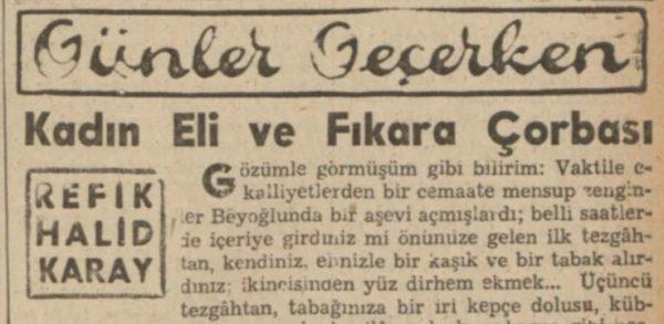 """Refik Halit'in """"Kadın eli ve fıkara çorbası"""" başlıklı yazısı"""