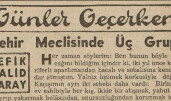 """Refik Halit'in """"Şehir meclisinde üç grup"""" başlıklı yazısı"""