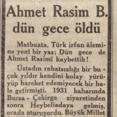 """22 Eylül 1932: """"Ahmet Rasim Bey dün gece öldü"""""""