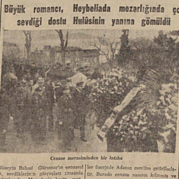 """11 Mart 1944: """"Hüseyin Rahmi ebedi istirahatgahına bırakıldı"""""""