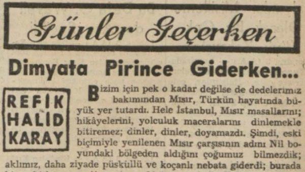 """Refik Halit'in """"Dimyata pirince giderken"""" başlıklı yazısı"""