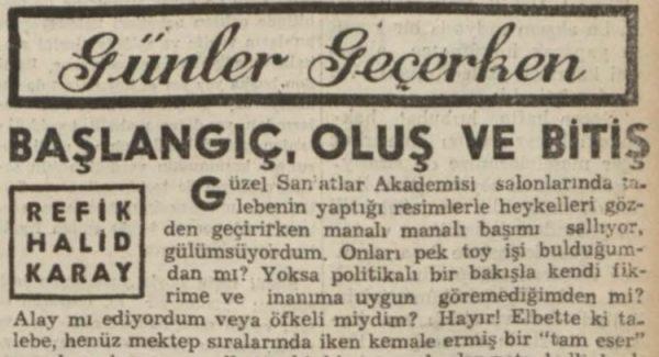 """Refik Halit'in """"Başlangıç, oluş ve bitiş"""" başlıklı yazısı"""
