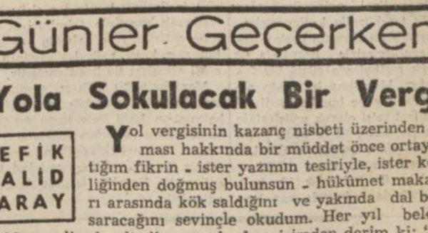 """Refik Halit'in """"Yola sokulacak bir vergi"""" başlıklı yazısı"""