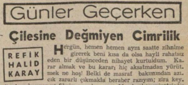 """Refik Halit'in """"Çilesine değmeyen cimrilik"""" başlıklı yazısı"""