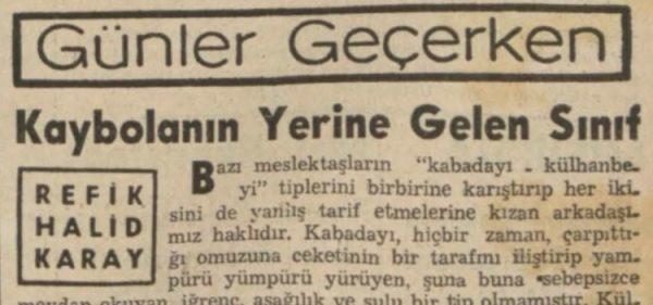 """Refik Halit'in """"Kaybolanın yerine gelen sınıf"""" başlıklı yazısı"""