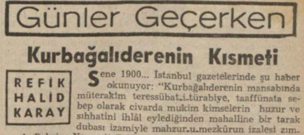 """Refik Halit'in """"Kurbağalıdere'nin kısmeti"""" başlıklı yazısı"""