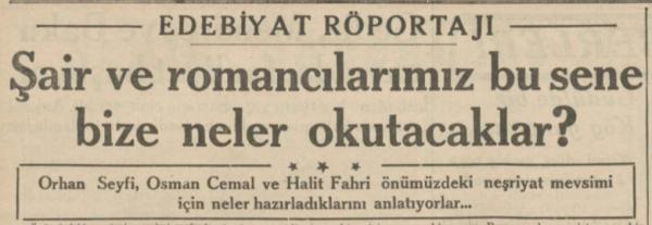 """Kemal Tahir'in """"Şair ve Romancılarımız bu sene bize ne okutacaklar?"""" köşesi, 29 Ekim 1936"""