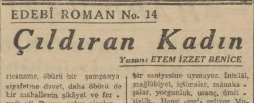 """Ethem İzzet Benice'nin """"Çıldıran Kadın"""" Romanının Son Telgraf Gazetesinde Tefrikası: Bölüm 14"""
