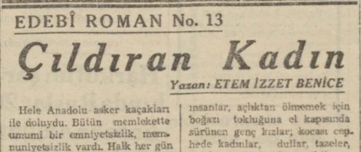 """Ethem İzzet Benice'nin """"Çıldıran Kadın"""" Romanının Son Telgraf Gazetesinde Tefrikası: Bölüm 13"""