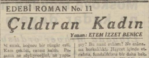"""Ethem İzzet Benice'nin """"Çıldıran Kadın"""" Romanının Son Telgraf Gazetesinde Tefrikası: Bölüm 11"""