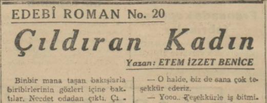 """Ethem İzzet Benice'nin """"Çıldıran Kadın"""" Romanının Son Telgraf Gazetesinde Tefrikası: Bölüm 20"""
