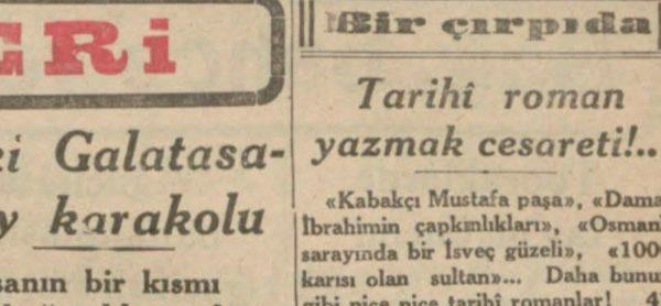 """Hikmet Feridun Es'in """"Tarihi roman yazmak cesareti"""" başlıklı yazısı"""