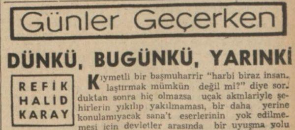 """Refik Halit'in """"Dünkü, bugünkü, yarınki"""" başlıklı yazısı"""