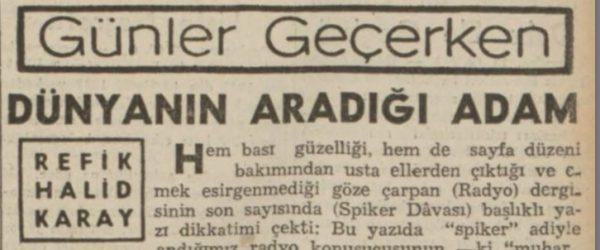 """Refik Halit'in """"Dünyanın aradığı adam"""" başlıklı yazısı"""