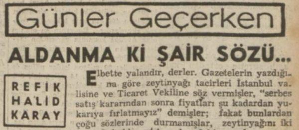 """Refik Halit'in """"Aldanma ki şair sözü…"""" başlıklı yazısı"""