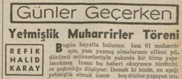"""Refik Halit'in """"Yetmişlik muharrirler töreni"""" başlıklı yazısı"""