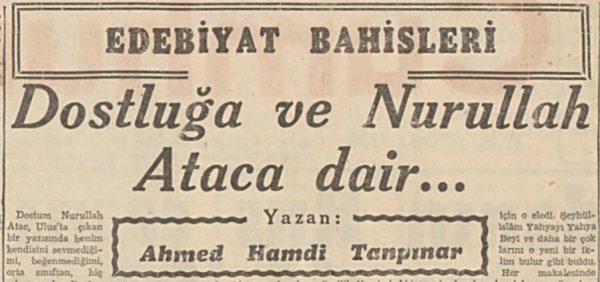 """Ahmet Hamdi Tanpınar'ın """"Dostluğa ve Nurullah Ataç'a Dair"""" başlıklı yazısı"""