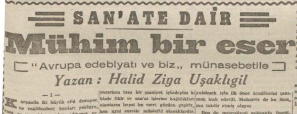 """Halid Ziya'nın """"Mühim bir eser"""" başlıklı yazı serisi"""