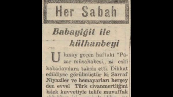 """A.C. Saraçoğlu'nun """"Babayiğit ile külhanbeyi"""" başlıklı yazısı"""