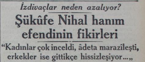 Şükûfe Nihal Başar ile azalan izdivaç meselesine dair röportaj