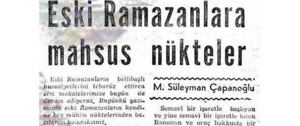 """Süleyman Çapanoğlu'nun """"Eski Ramazanlara mahsus nükteler"""" başlıklı yazısı"""