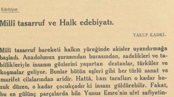 """Yakup Kadri'nin """"Milli tasarruf ve Halk edebiyatı"""" başlıklı yazısı"""