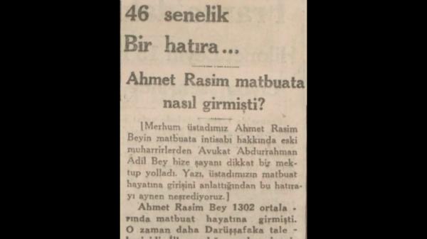 """1 Ekim 1932: """"Ahmet Rasim matbuata nasıl girmişti?"""""""