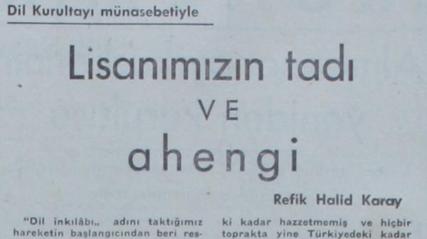 """Refik Halit'in """"Lisanımızın tadı ve ahengi"""" başlıklı yazısı"""