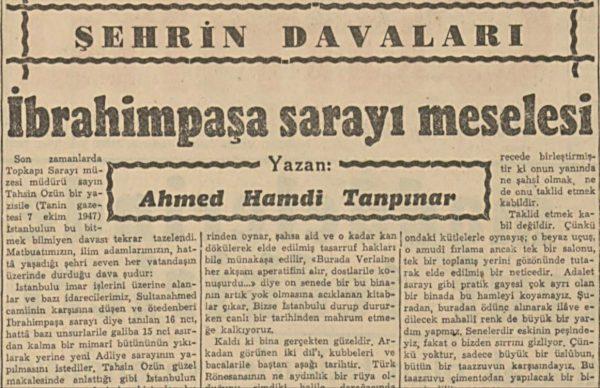 """Ahmet Hamdi Tanpınar'ın """"İbrahim Paşa Sarayı meselesi"""" başlıklı yazısı"""