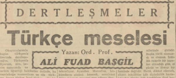 """Ali Fuat Başgil'in """"Türkçe meselesi"""" başlıklı yazısı"""