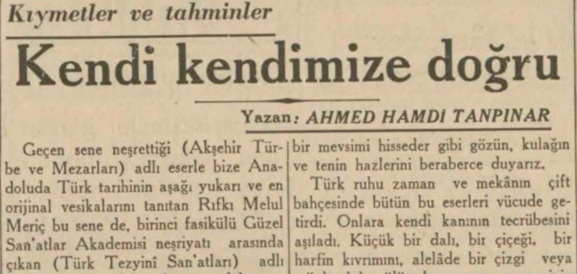 """Ahmet Hamdi Tanpınar'ın """"Kendi kendimize doğru"""" başlıklı yazısı"""